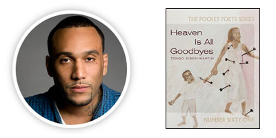 Heaven is All Goodbyes, by Tongo Eisen-Martin