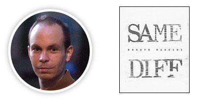 Same Diff, by Donato Mancini