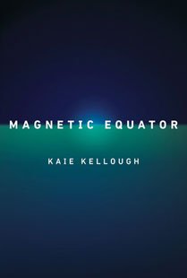 Magnetic Equator by Kaie Kellough
