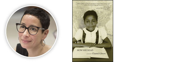How She Read by Chantal Gibson